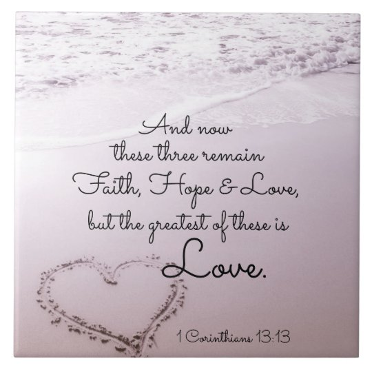 Faith Hope Love, 1 Corinthians 13:13, Ocean Beach Ceramic Tile