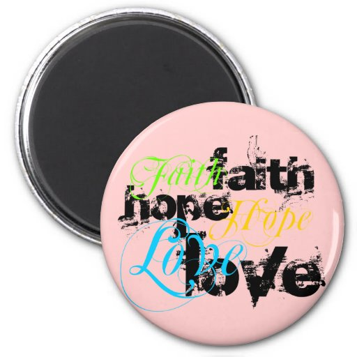 Faith Hope Love 2 Inch Round Magnet