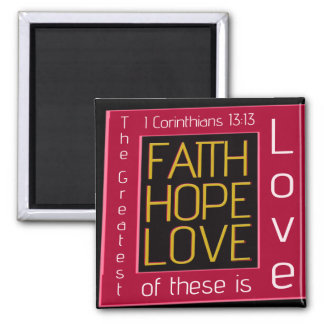 Faith, Hope, Love 2 Inch Square Magnet