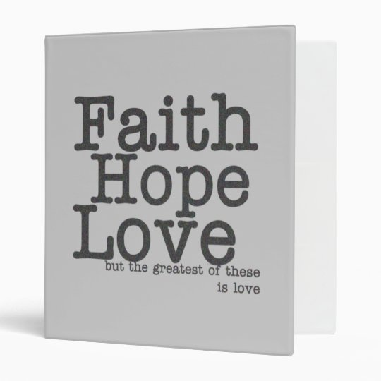 Faith Hope Love Binder