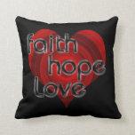 Faith Hope Love Black/Red Heart Throw Pillow