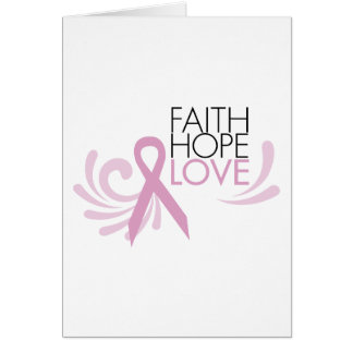Faith, Hope, Love - Breast Cancer Support Card