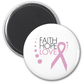 Faith, Hope, Love - Breast Cancer Support Magnet