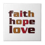 Faith Hope Love Browns Tiles