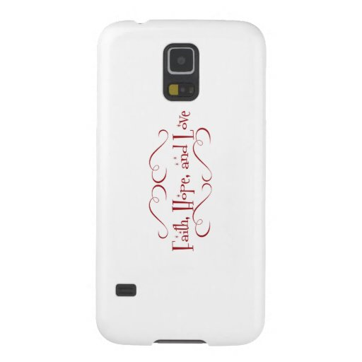 Faith, Hope, Love Cases For Galaxy S5