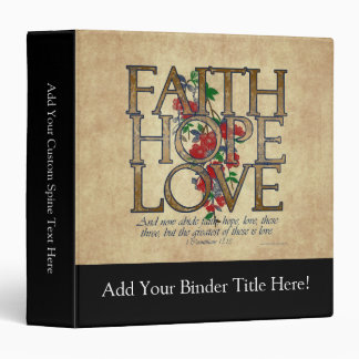 Faith Hope Love Christian Bible Verse 3 Ring Binder
