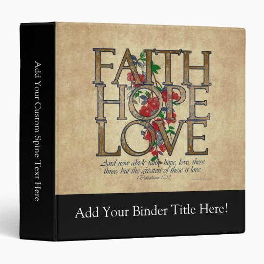 Faith Hope Love Christian Bible Verse 3 Ring Binder