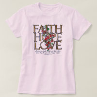 Faith Hope Love Christian Bible Verse T-Shirt