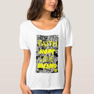 Faith, Hope, Love, Dreams, Revo Clothing BR Shirt