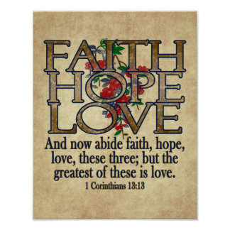 Faith Hope Love Elegant Bible Scripture Christian Poster