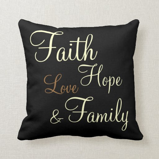 Love Pillow Case From Modern Family : Faith Hope Love Family - Pillow Zazzle
