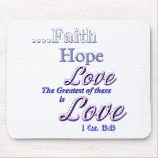 Faith, hope love Greatest Bible scripture Mouse Pad