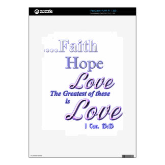 Faith, hope love Greatest Bible scripture Decals For The iPad 2