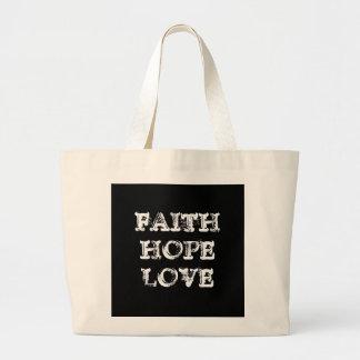 FAITH HOPE LOVE LARGE TOTE BAG