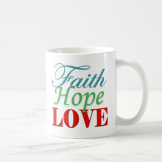 """""""Faith Hope & Love"""" mug"""