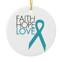 Faith, Hope, Love - Ovarian Cancer Ceramic Ornament
