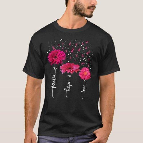 Faith Hope Love  Pink Daisy Flower Breast Cancer T-Shirt