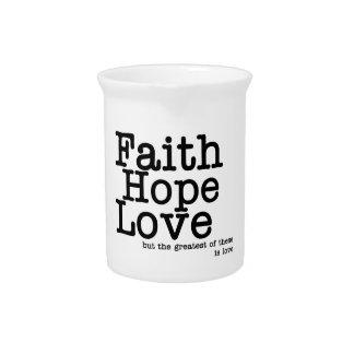 Faith Hope Love Pitcher