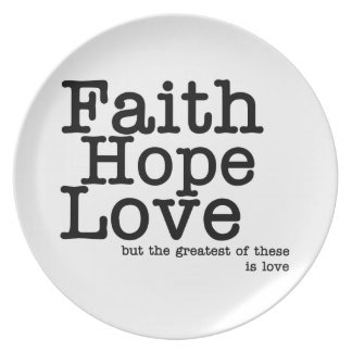 Faith Hope Love Plate