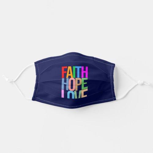 Faith Hope Love Positive colorful Cloth Face Mask