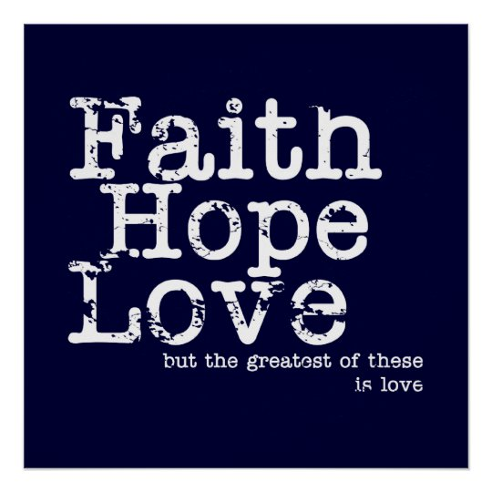 Faith, Hope, Love Poster