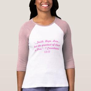 """""""Faith, Hope, Love"""" raglan shirt"""