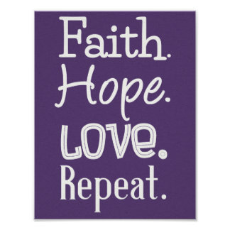 Faith. Hope. Love. Repeat. Print