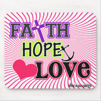 Faith Hope Love (swirls) Mouse Pads
