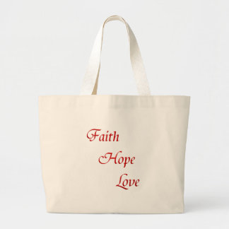 Faith Hope Love (Virtues Product) Large Tote Bag