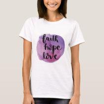 Faith Hope Love Watercolor Purple Shirt