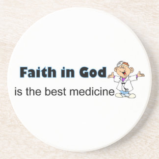 Faith in God is the best medicine with doctor Drink Coaster