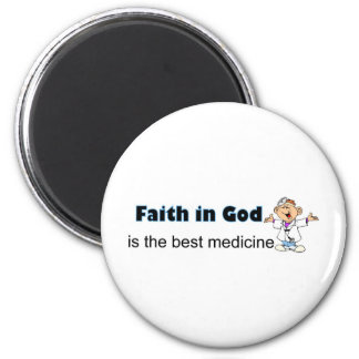 Faith in God is the best medicine with doctor Magnet