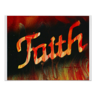 Faith in spray paint with black background & fire posters