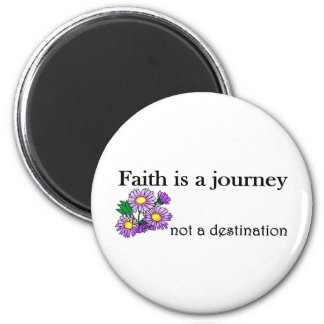 Faith is a journey not a destination 2 inch round magnet