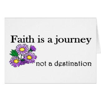 Faith is a journey not a destination card
