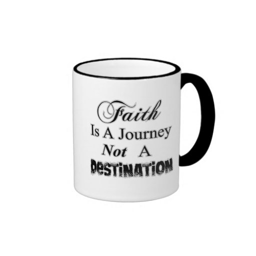 Faith is a Journey, Not a Destination Christian Ringer Coffee Mug
