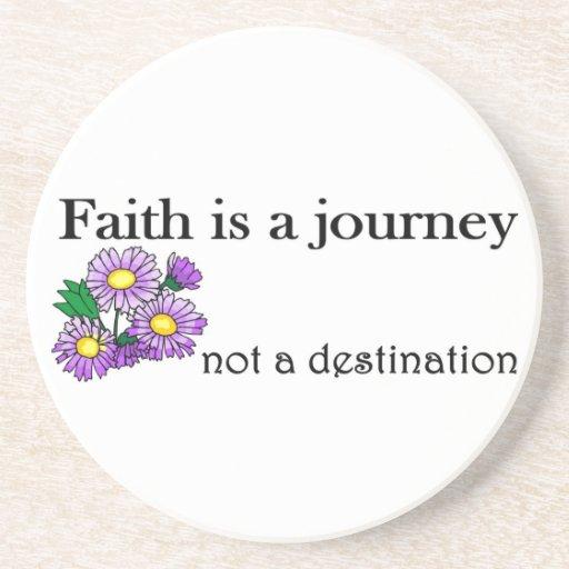Faith is a journey not a destination beverage coasters