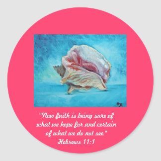 """""""Faith is..."""" Fine Art Inspirational Gifts Classic Round Sticker"""