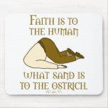 Faith is Sand Mousepad