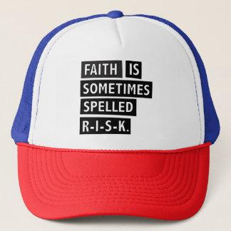 Faith is sometimes spelled RISK Trucker Hat