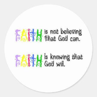 Faith is... classic round sticker