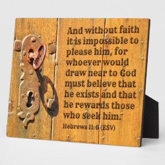Faith Is the Key Hebrews 11:6 8x10 Display Plaque