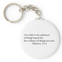 Faith is the Substance of Things Hoped for Keychain
