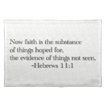 Faith is the Substance of Things Hoped for Placemat