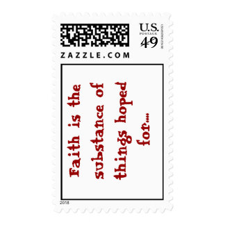 Faith is the substance of things hoped for.... postage stamps
