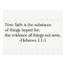 Faith is the Substance of Things Hoped for Postcard