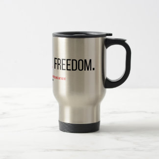 Faith. Justice. Freedom. Travel Mug. Travel Mug