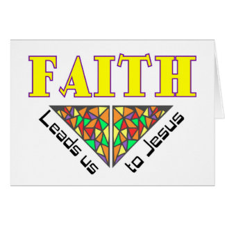 Faith leads us to Jesus Card
