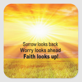 Faith looks up! square sticker
