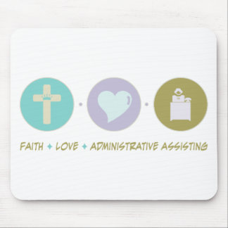 Faith Love Administrative Assisting Mouse Pads